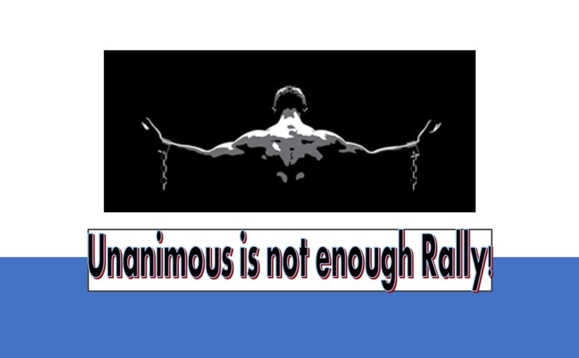 BIBC Member Organization, Unanimous is Not Enough Rally!