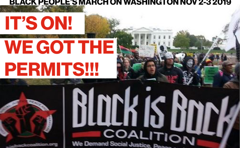 The Black People's March on the White House Marches On!