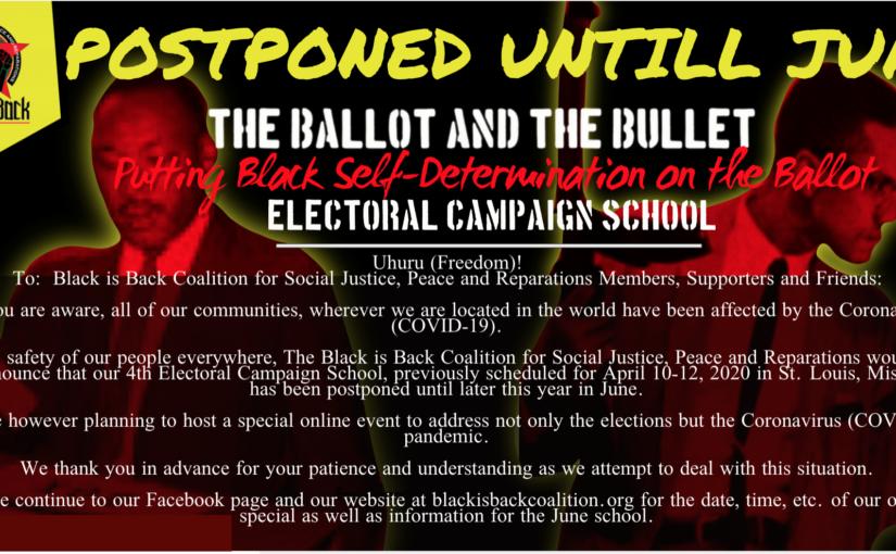 Electoral Campaign School POSTPONED