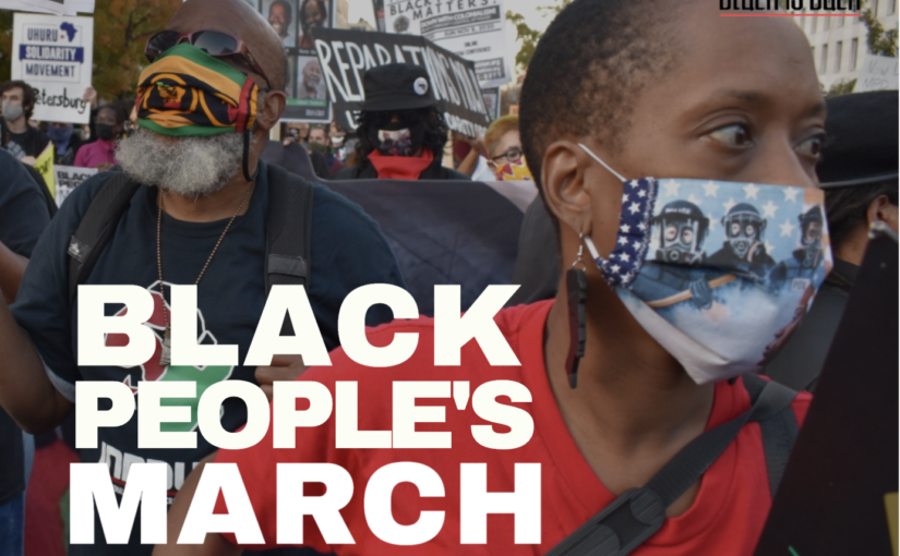 Call to Black People's March on White House November 6 – 7, 2021